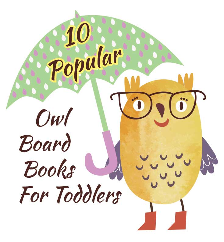 10 Popular Owl Board Books For Toddlers