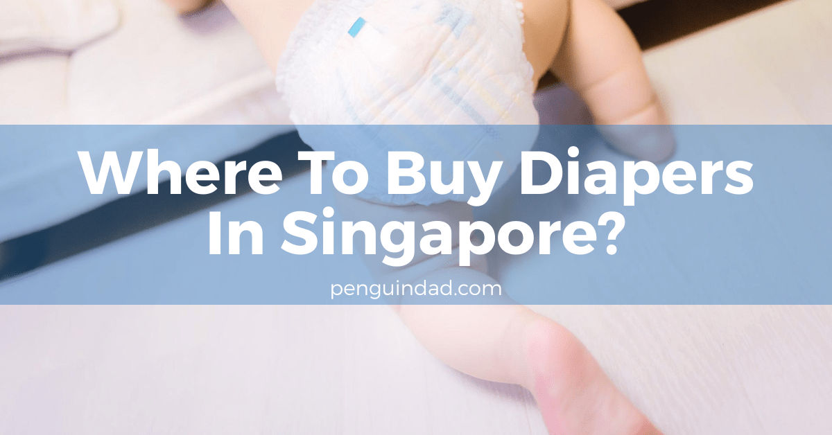 Where To Buy Diapers In Singapore